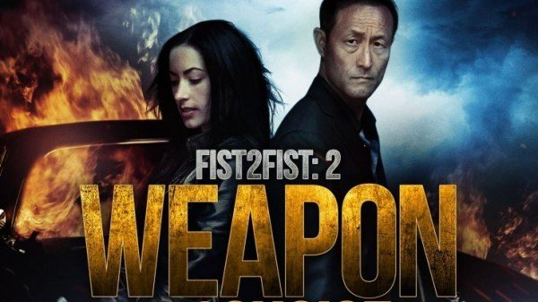 FIST 2 FIST 2: WEAPON OF CHOICE 1