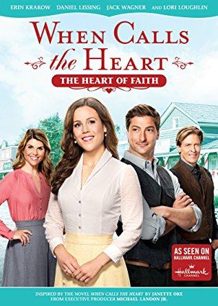 WHEN CALLS THE HEART: THE HEART OF FAITH 1