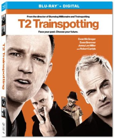 T2 TRAINSPOTTING The Year's Must -Own Movie Reunion Debuts on Digital June 13 on 4K Ultra HD/Blu-ray Combo Pack, Blu-ray & DVD June 27 1