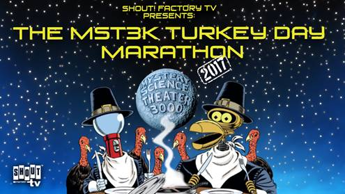 "Celebrate Turkey Day with the 2017 ""Mystery Science Theater 3000"" Turkey Day Marathon on Shout! Factory TV! 1"