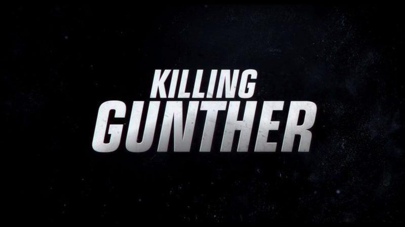 KILLING GUNTHER 1