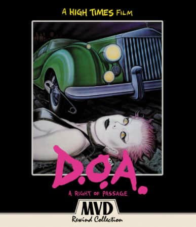 D.O.A.: A RIGHT OF PASSAGE 1