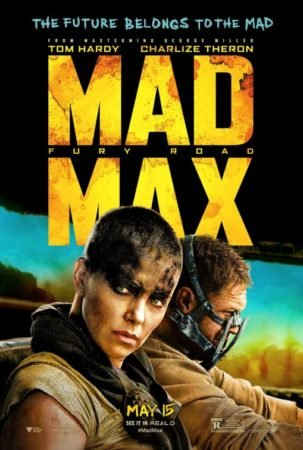 ANDERSONVISION TOP 25 OF 2015 – 1: MAD MAX: FURY ROAD 13