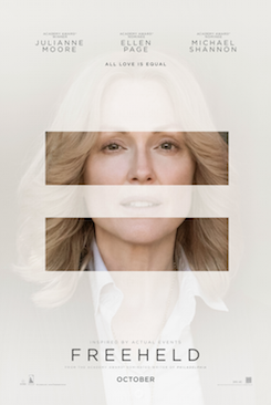 """FREEHELD"" GETS NEW POSTERS AND A TRAILER! 15"