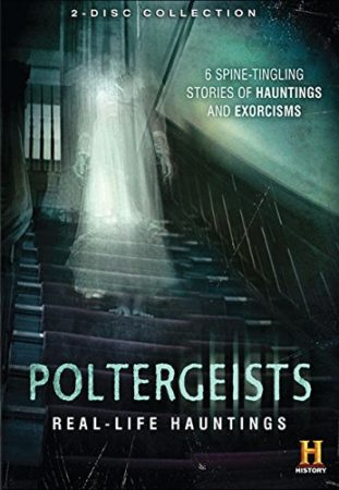 POLTERGEISTS: REAL-LIFE HAUNTINGS 1