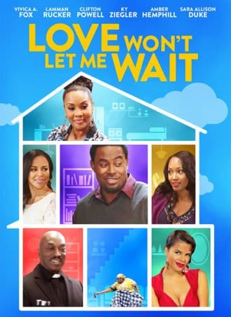 LOVE WON'T LET ME WAIT Available on DVD on February 2nd 7