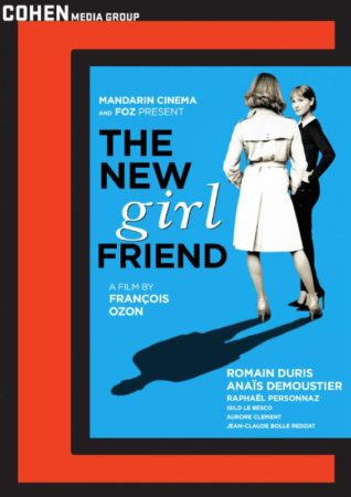 Francois Ozon's THE NEW GIRLFRIEND comes to Bluray from Cohen on 1/26 1