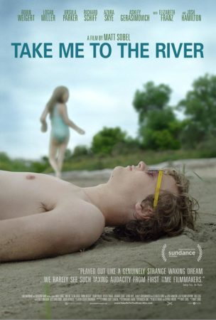 Matt Sobel's TAKE ME TO THE RIVER has a new trailer and poster. 1