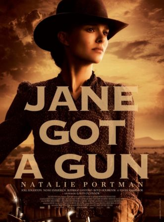 JANE GOT A GUN / Starring Starring Natalie Portman, Joel Edgerton & Noah Emmerich / Available on Blu-ray & DVD on April 26 12