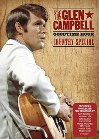 GLEN CAMPBELL GOODTIME HOUR COUNTRY SPECIAL, THE 1
