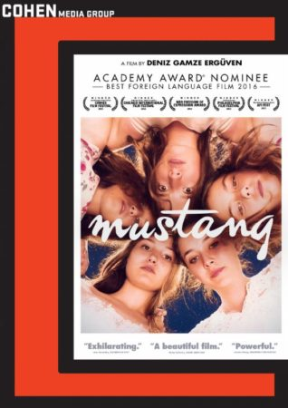 Academy Award Nominee MUSTANG Comes To Bluray + DVD 5/10 1
