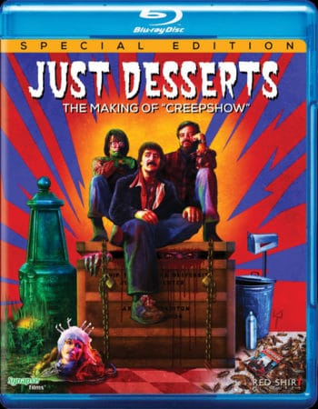JUST DESSERTS: THE MAKING OF CREEPSHOW hits BLU-RAY on July 12th 13