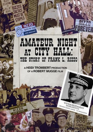 AMATEUR NIGHT AT CITY HALL: THE STORY OF FRANK L. RIZZO 12