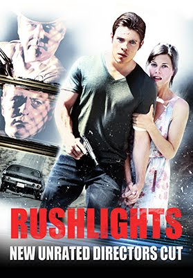 RUSHLIGHTS: NEW UNRATED DIRECTOR'S CUT