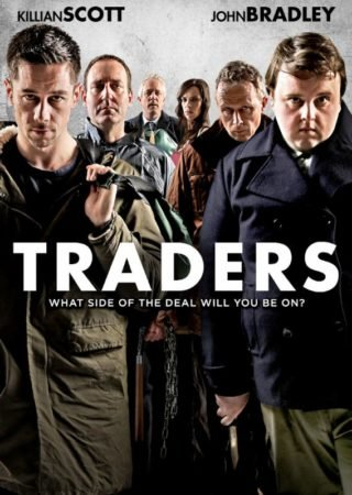 GoT's JOHN BRADLEY And KILLIAN SCOTT Star in TRADERS - Out 7/11 4
