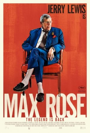 "JERRY LEWIS RETURNS IN ""MAX ROSE""! CHECK OUT THE POSTER. 3"