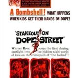 STAKEOUT ON DOPE STREET 19