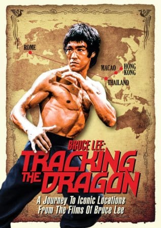 BRUCE LEE: TRACKING THE DRAGON 6