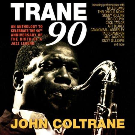 JOHN COLTRANE - TRANE 90 8