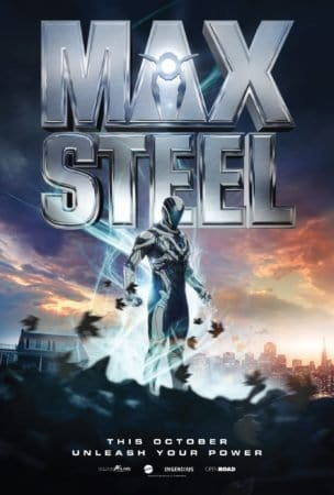 """MAX STEEL"" has a new poster 1"