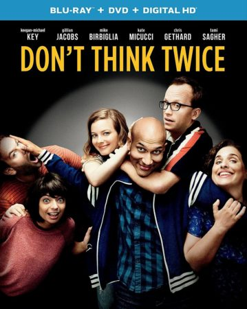 "Mike Birbiglia's ""Don't Think Twice"" Available on Blu-ray and DVD December 6th 7"