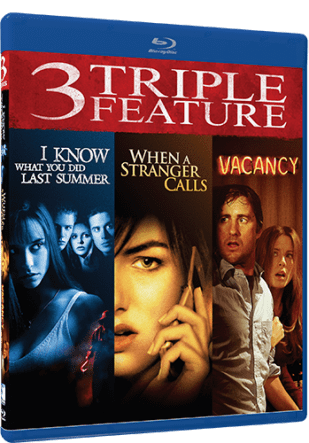 I KNOW WHAT YOU DID LAST SUMMER/WHEN A STRANGER CALLS/VACANCY TRIPLE FEATURE 3