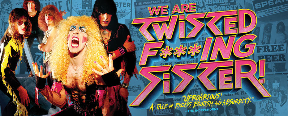 WE ARE TWISTED F***ING SISTER! 1