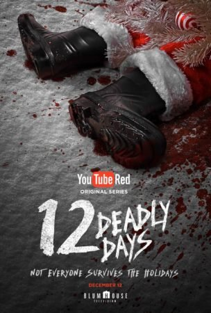 12 Deadly Days to Debut Exclusively on YouTube Red on 12/12 6
