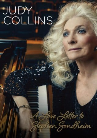 JUDY COLLINS: A LOVE LETTER TO STEPHEN SONDHEIM 1