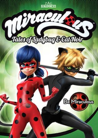 MIRACULOUS: TALES OF LADYBUG & CAT NOIR: BE MIRACULOUS 1