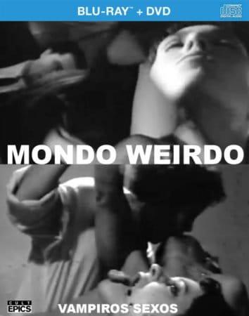 The first Cult Epics release for 2017 is now announced:  MONDO WEIRDO/VAMPIROS SEXOS BD/DVD/CD Combo 1