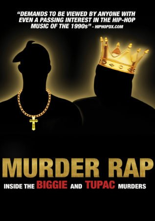 MURDER RAP: INSIDE THE BIGGIE AND TUPAC MURDERS 1