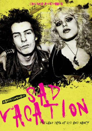SAD VACATION: THE LAST DAYS OF SID AND NANCY 1