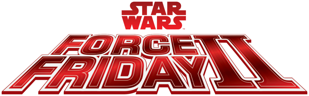 STAR WARS FORCE FRIDAY II FLIES INTO STORES AROUND THE GLOBE ON SEPTEMBER 1, 2017 3