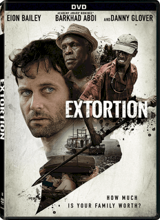 EXTORTION arrives on DVD, Digital HD and On Demand May 16 9