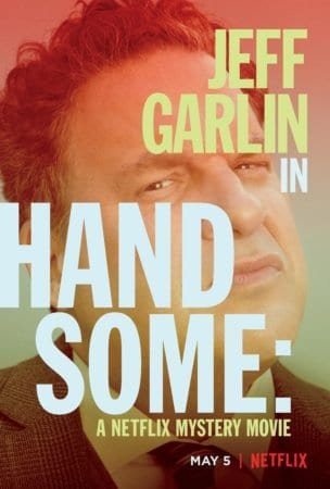 Jeff Garlin's HANDSOME: A NETFLIX MYSTERY MOVIE! lands a trailer 16