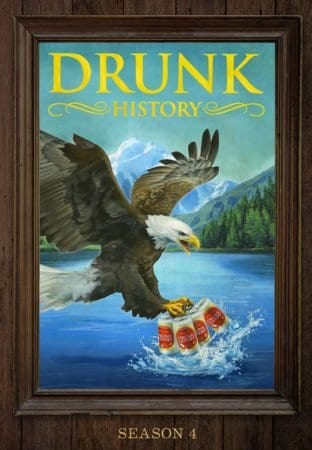 DRUNK HISTORY: Season 4 comes to DVD March 14th 1