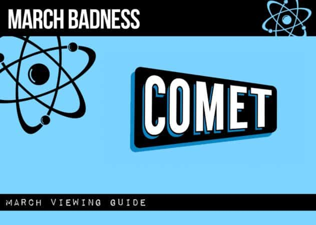 Who's ready for March Movie Badness on CometTV? 11