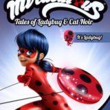 MIRACULOUS: TALES OF LADYBUG & CAT NOIR - IT'S LADYBUG! 20