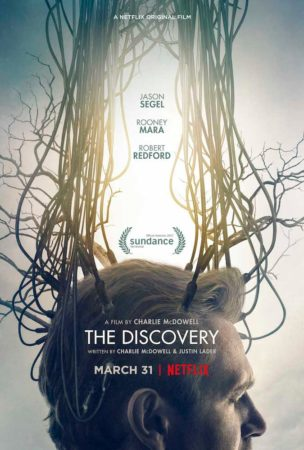 Netflix Original Film THE DISCOVERY Opening March 31 1