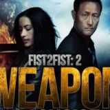 FIST 2 FIST 2: WEAPON OF CHOICE 23