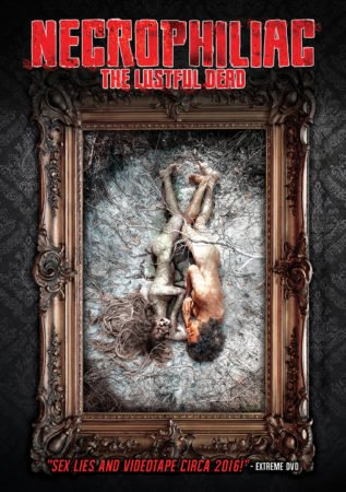 NECROPHILIAC: THE LUSTFUL DEAD 1