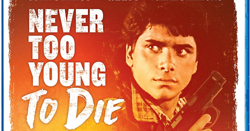 NEVER TOO YOUNG TO DIE 1