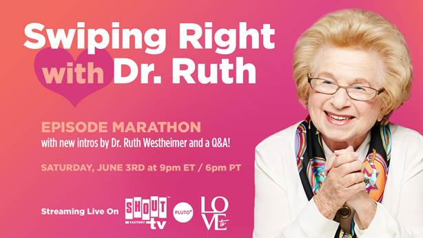 Dr. Ruth to Host Birthday Marathon June 3 with New Q&A 3