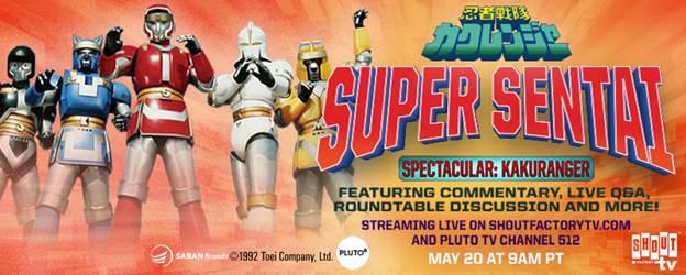Super Sentai Spectacular: Kakuranger Livestream to Air May 20th on Shout! Factory TV 5