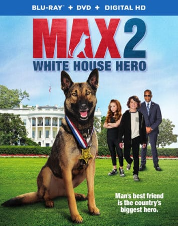 Win a Blu-ray combo pack of MAX 2: White House Hero! 1