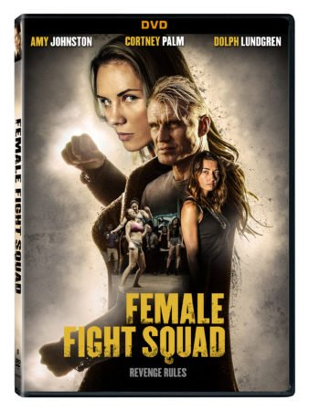 Female Fight Squad Arrives on DVD at Walmart, Digital HD, and On Demand August 8 1