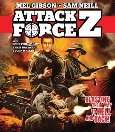 Attack Force Z 35th anniversary edition staring Mel Gibson on Blu-ray 11/7 12