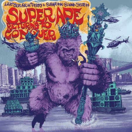 SUPER APE RETURNS TO CONQUER (LEE SCRATCH PERRY & SUBATOMIC SOUND SYSTEM) 6