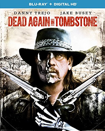 DEAD AGAIN IN TOMBSTONE 7